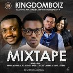 Kingdomboiz Best 2017 Official Worship Mix