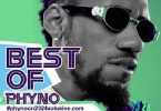 [Mixtape] Best of Phyno 2018