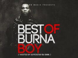 [Mixtape] Best Of Burna Boy Mix - 2018