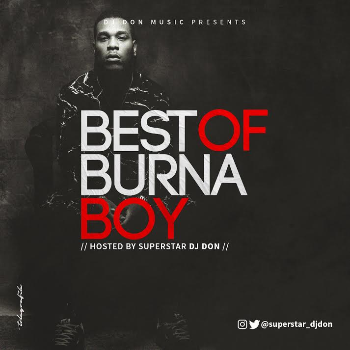 [Mixtape] Best Of Burna Boy Mix - 2018