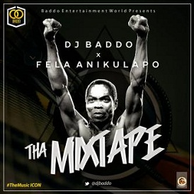 [Mixtape] Dj Baddo – Best Of Fela Mix