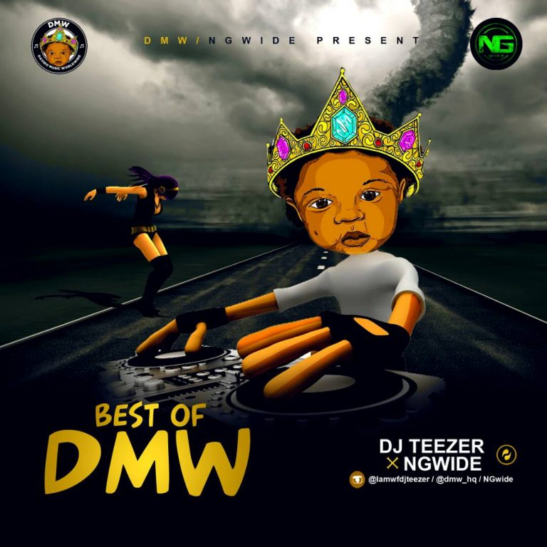 [Mixtape] Dj Teezer – Best Of DMW Mix -