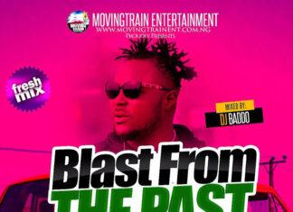 [Mixtape] Dj Baddo Blast From The Past Mix -