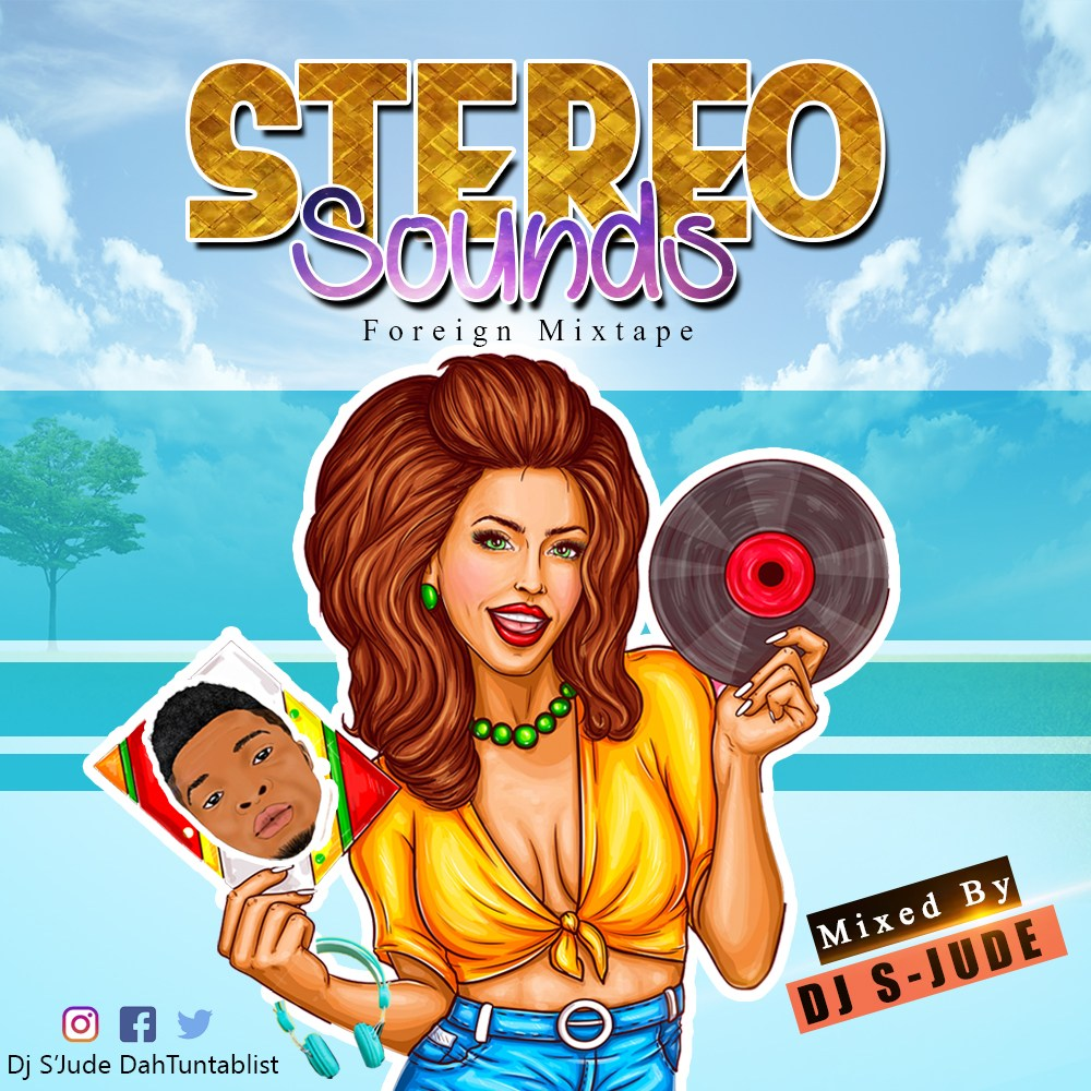 [Foreign Mixtape] DJ S-JUDE – STEREO SOUNDS - 57.3 Mb