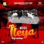DJ Real – Ileya Fuji Mixtape