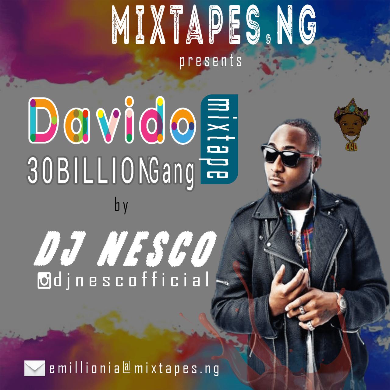 [Latest] Best Of Davido (2018) 30 Billion Gang Mixtape By Dj Nesco - 149.28 Mb