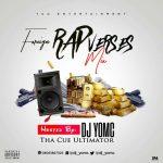 (Foreign Mixtape) DJ YomC – Foreign Rap Verses Mix