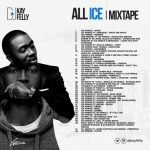 Best of Ice Prince Songs Dj Mixtape By DJ Kay Felly