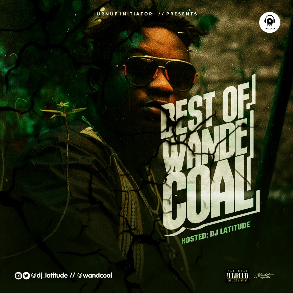 Best Of Wande Coal Mixtape 2018