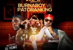 Best Of Burna Boy Vs Patoranking 2019 Dj Mix