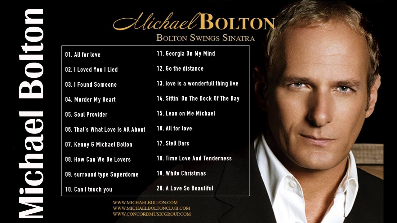 Best of Michael Bolton of AllTime Dj Mixtape