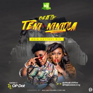 Best Of Teni vs Niniola DJ Mix