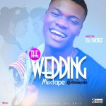 Naija Wedding Party Songs Dj Mixtape