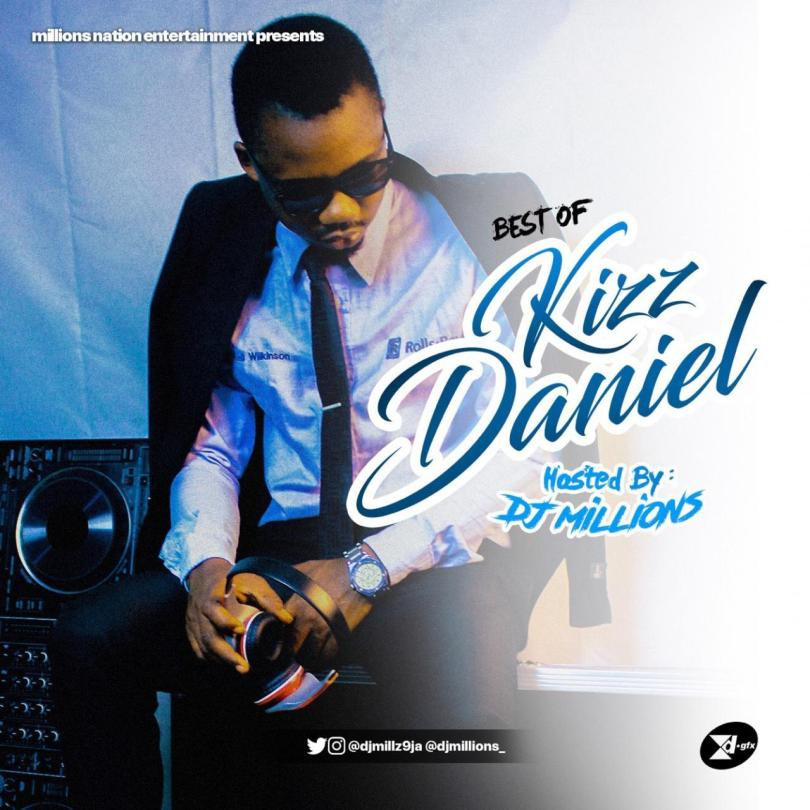 [Updated] Best Of Kiss Daniel Mixtape 2019