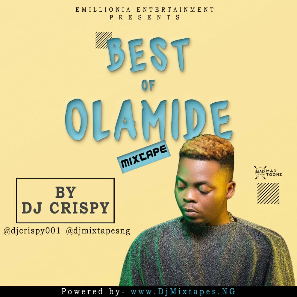 [Updated] Best Of Olamide Dj Mixtape 2019