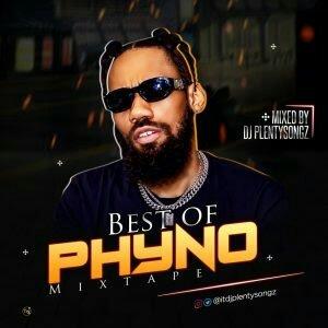 [Mixtape] Best of Phyno 2018