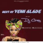 Best of Yemi Alade Dj MIxtape (Old & New Songs)
