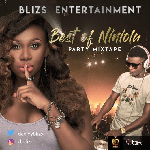 Dj Blizs – Best Of Niniola Party Mixtape