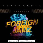 DJ Eleganze - Billboard Top Foreign Jamz Mix