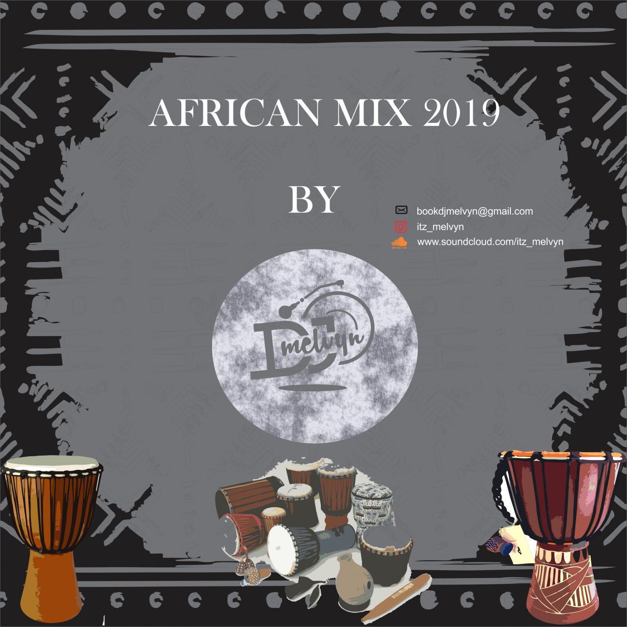 DJ Melvyn- African Party Songs Mixtape