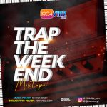 Dj Momoney - The Weekend Trap Music Mix