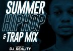 DJ Reality - Summer Hiphop & Trap Mix
