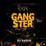 Dj Saquo - XXIX Gangstar Love & Heartbreak Dj Mixtape