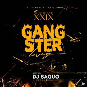 Dj Saquo - XXIX Gangstar Love & Heartbreak Dj Mixtape