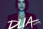 Dua Lipa Most Want Songs Dj Mixtape [Dua Lipa Greatest Hits]