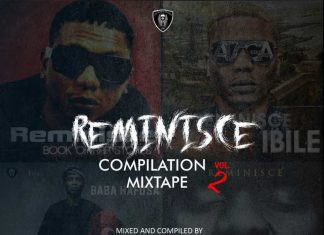 [Updated] Best of Reminisce Compilation Mixtape (Old & New Songs)