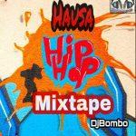 Dj Bombo - Hausa/Arewa Hip Hop Mix