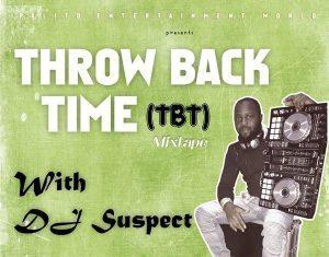 DJ Suspect - Foreign Throw Back Time Mixtape
