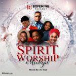 DJ Xten - Nigeria Spirit Worship Mixtape