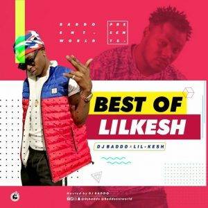 [Updated] Best Of Lil Kesh Mixtape (Old & New Songs)