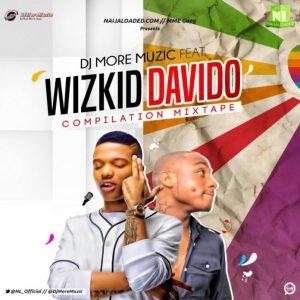 [Updated] Wizkid And Davido Dj Mixtape (Old & New Songs)