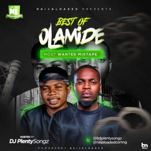 [Updated] Best Of Olamide Dj Mixtape (Old & New Songs)