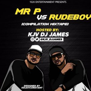 Best of Mr P & Rudeboy DJ Mix    P Square Reunion