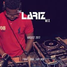 Dj Larizzle - Trap, RnB And Hip Hop Mix