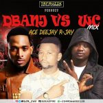 Dj R jay - Dbanj And Wande Coal Mixtape