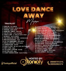 Dj Tonioly - Naija & Foreign Love Mix || Romantic Songs