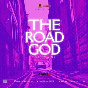 TheOracleDJ - Road God Foreign Mixtape