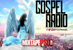 Best Gospel Mixtape 2018 (MegaMix)