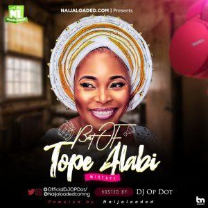Best Of Tope Alabi Dj Mixtape (Old & New Songs)