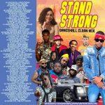 Dj Roy – Stand Strong Dancehall Mix