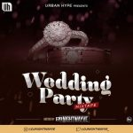 Nigeria & Foreign Wedding Party DJ Mixtape (Non-Stop)