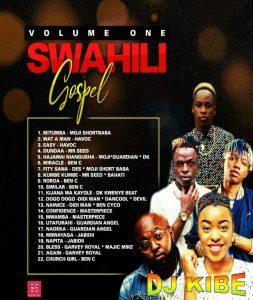 Swahili Worship Dj Mixtape (kenyan Praise & Worship Songs)