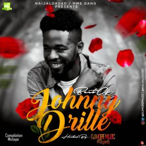 Best Of Johnny Drille Mixtape (Johnny Drille Dj Mix)