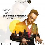 Best of Patoranking Dj Mix (Old & New Songs)