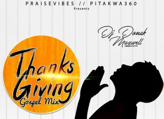DJ Donak - Thanksgiving Gospel Mix (Dj Donak Latest Mixtape)
