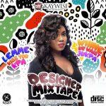 DJ Kaywise - Designer Mixtape 2019